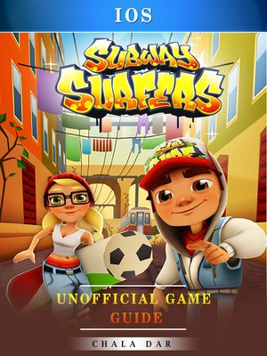 cover image of Subway Surfers iOS Unofficial Game Guide
