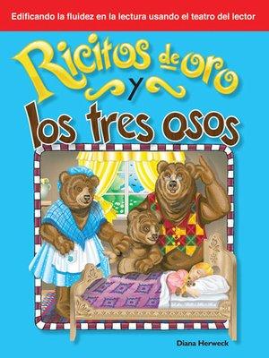 cover image of Ricitos de oro y los tres osos