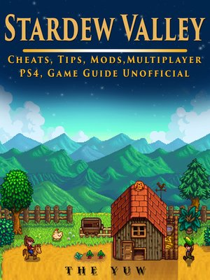 cover image of Stardew Valley Unofficial Game Guide