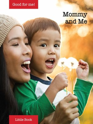 cover image of Good for Me!: Mommy and Me