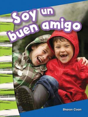cover image of Soy un buen amigo