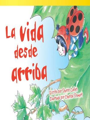 cover image of La vida desde arriba