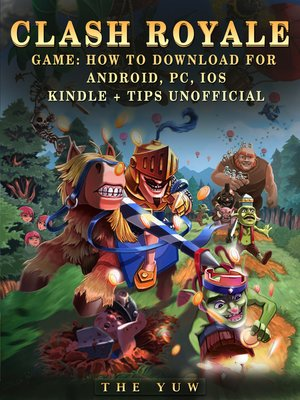 cover image of Clash Royale Unofficial Game Guide