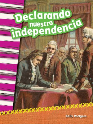 cover image of Declarando nuestra independencia