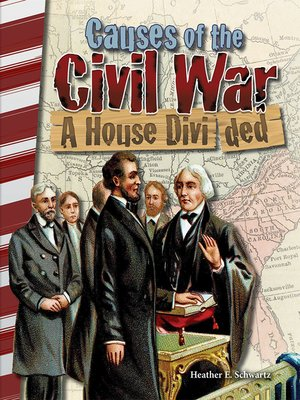cover image of Causes of the Civil War: A House Divided