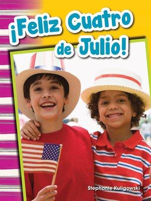 cover image of ¡Feliz Cuatro de Julio!
