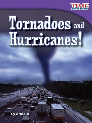 cover image of Tornadoes and Hurricanes!