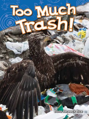 cover image of Too Much Trash!