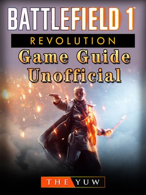 cover image of Battlefield 1 Revolution Game Guide Unofficial