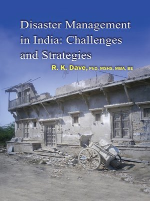 cover image of Disaster Management in India: Challenges and Strategies