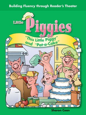 """cover image of Little Piggies: """"This Little Piggy"""" and """"Pat-a-Cake"""""""
