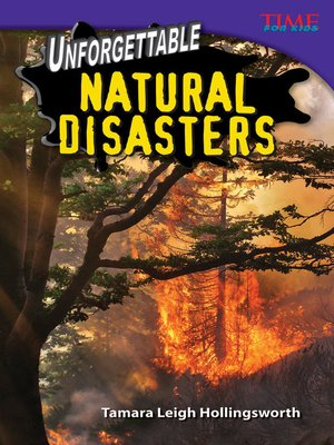 cover image of Unforgettable Natural Disasters
