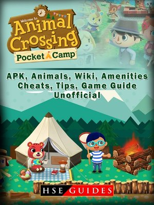 cover image of Animal Crossing Pocket Camp APK, Animals, Wiki, Amenities, Cheats, Tips, Game Guide Unofficial