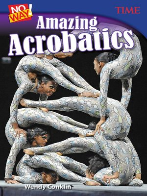 cover image of No Way! Amazing Acrobatics