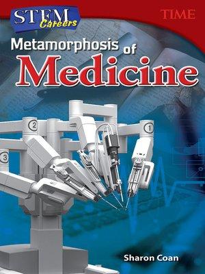 cover image of STEM Careers: Metamorphosis of Medicine