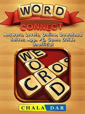 cover image of Word Connect, Answers, Levels, Online, Download, Solver, App, PC, Game Guide Unofficial
