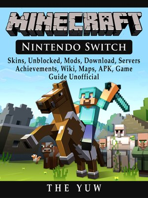 Minecraft Nintendo Switch, Skins, Unblocked, Mods, Download, Servers