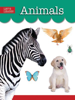 cover image of Let's Learn!: Animals