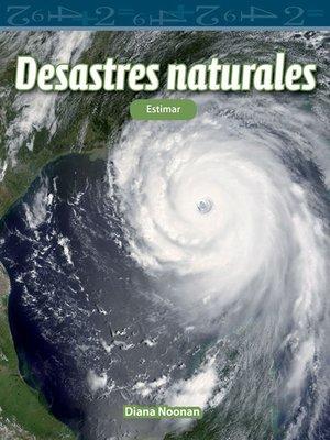 cover image of Desastres naturales: Estimar