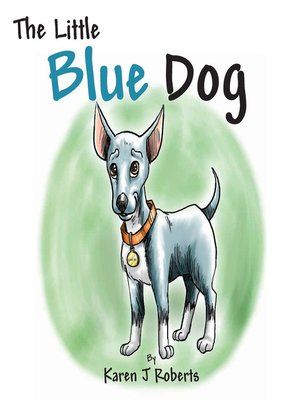cover image of The Little Blue Dog