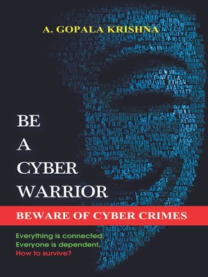 cover image of Be a Cyber Warrior