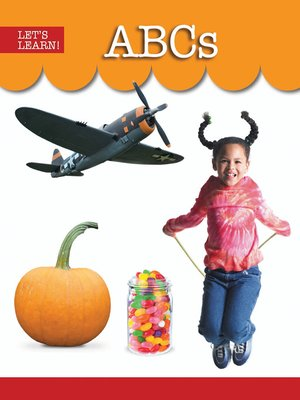 cover image of Let's Learn!: ABCs