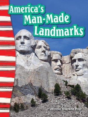 cover image of America's Man-Made Landmarks