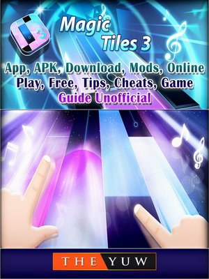 cover image of Magic Tiles 3,App, APK, Download, Mods, Online, Play, Free, Tips, Cheats, Game Guide Unofficial