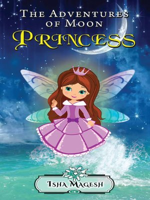 cover image of The Adventures of Moon Princess