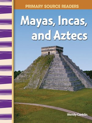 cover image of Mayas, Incas, and Aztecs