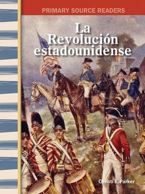 cover image of La Revolución estadounidense