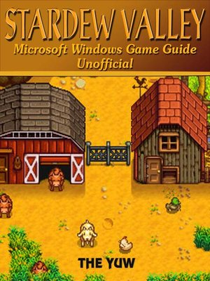 cover image of Stardew Valley Microsoft Windows Game Guide Unofficial