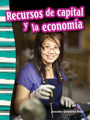 cover image of Recursos de capital y la economía