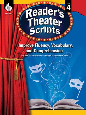 cover image of Reader's Theater Scripts: Improve Fluency, Vocabulary, and Comprehension: Grade 4