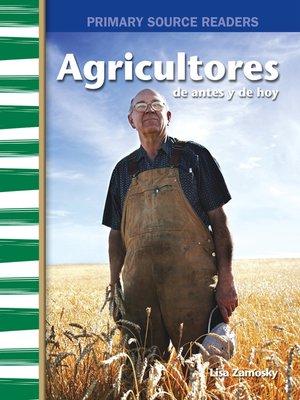 cover image of Agricultores de antes y de hoy
