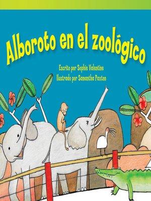 cover image of Alboroto en el zoológico