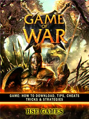 cover image of Game of War Fire Age Unofficial Game Guide