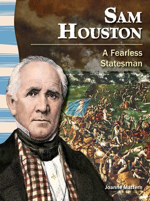 cover image of Sam Houston: A Fearless Statesman