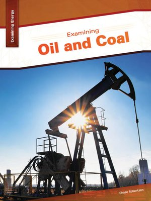 cover image of Examining Oil and Coal