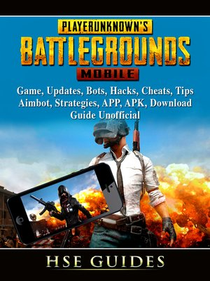 cover image of PUBG Mobile Game, Updates, Bots, Hacks, Cheats, Tips, Aimbot, Strategies, APP, APK, Download, Guide Unofficial