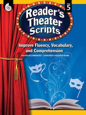 cover image of Reader's Theater Scripts: Improve Fluency, Vocabulary, and Comprehension: Grade 5