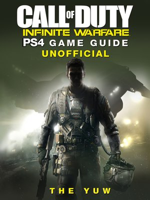 cover image of Call of Duty Infinite Warfare PS4 Unofficial Game Guide