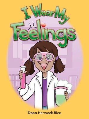 cover image of I Wear My Feelings