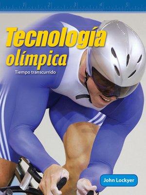 cover image of Tecnología olímpica: Tiempo transcurrido