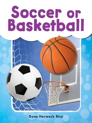 cover image of Soccer or Basketball