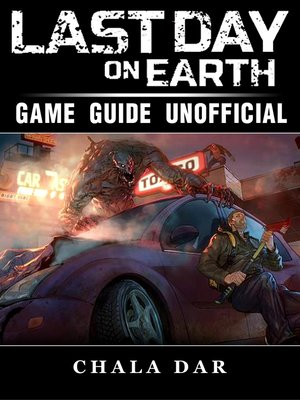 cover image of Last Day on Earth Survival Game Guide Unofficial
