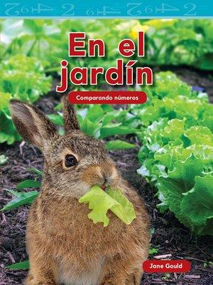 cover image of En el jardín: Comparando números