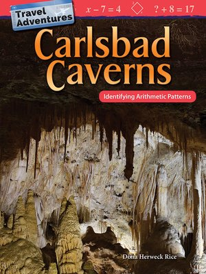 cover image of Travel Adventures: Carlsbad Caverns Identifying Arithmetic Patterns