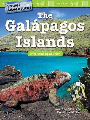 cover image of Travel Adventures The Galápagos Islands: Understanding Decimals