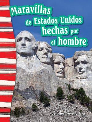 cover image of Maravillas de Estados Unidos hechas por el hombre